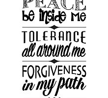 Peace, Tolerance, Forgiveness by briepontmercy