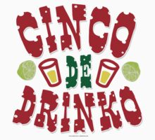 Cinco De Drinko by Albany Retro