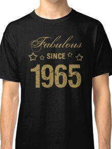 Fabulous Since 1965 Classic T-Shirt