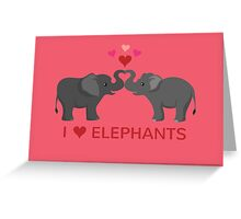 Love Elephants - Heart Trunks Greeting Card