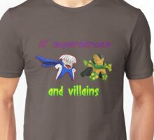 lil' heroes and villains: getic and surge... Unisex T-Shirt