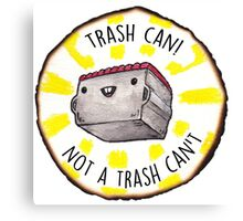 Trash Can! Canvas Print