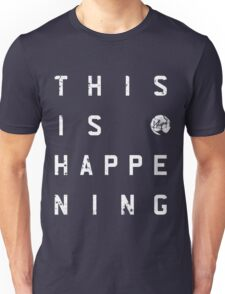 This Is Happening (REV) T-Shirt