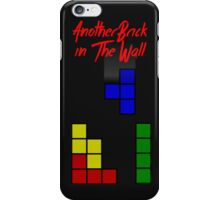 Another Brick in the Tetris Wall iPhone Case/Skin