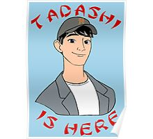 Tadashi is Here  Poster