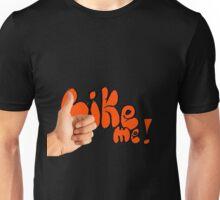 like me Unisex T-Shirt
