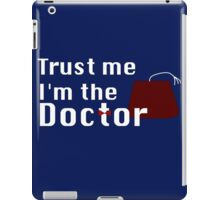 Trust Me I'm The Doctor iPad Case/Skin