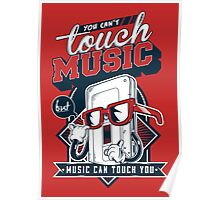 MUSIC CAN TOUCH YOU Poster