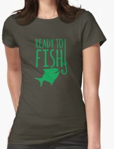 READY TO FISH in green with fishy and hook Womens Fitted T-Shirt