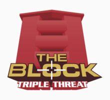 The Block: Triple Threat T-Shirt