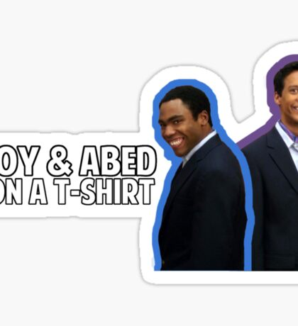 Troy and Abed On A T-Shirt Sticker