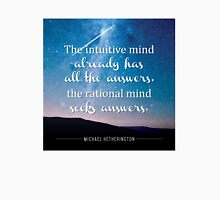 Intuitive Mind and Rational Mind Unisex T-Shirt