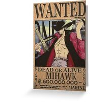 Wanted Mihawk - One Piece Greeting Card