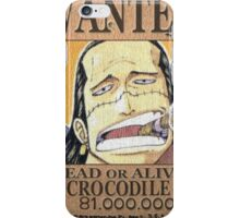 Wanted Crocodile - One Piece iPhone Case/Skin