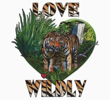 LOVE WILDLY T-Shirt