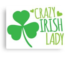Crazy Irish Lady with green ireland shamrock Canvas Print
