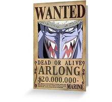 Wanted Arlong - One Piece Greeting Card