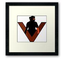 V has come to.. Framed Print