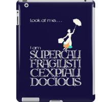 Mary Poppins - Supercalifragilisticexpialidocious v2 iPad Case/Skin