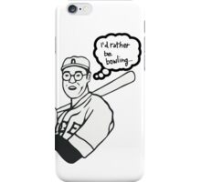 I'd rather be bowling PARODY. As worn by  THE DUDE. iPhone Case/Skin