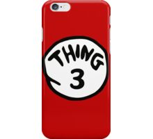 Thing 3 and thing 4 for couple and kids iPhone Case/Skin