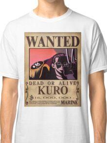 Wanted Kuro - One Piece Classic T-Shirt
