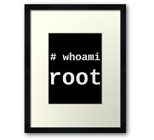 whoami root - Dark -T-Shirt for Sysadmins Framed Print