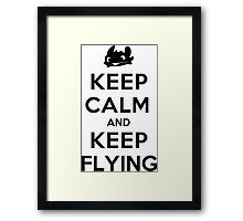 Keep Calm and Keep Flying (Black) Framed Print
