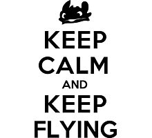 Keep Calm and Keep Flying (Black) Photographic Print