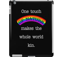 One Touch Of Nature. iPad Case/Skin