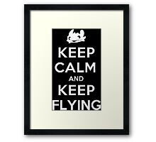 Keep Calm and Keep Flying (White) Framed Print