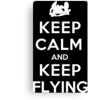Keep Calm and Keep Flying (White) Canvas Print
