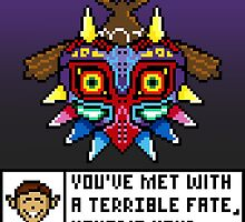 You've Met With a Terrible Fate by pixcelstudios