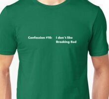 Confession #10 Unisex T-Shirt