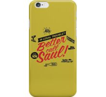 Need legal help? Better call Saul. iPhone Case/Skin