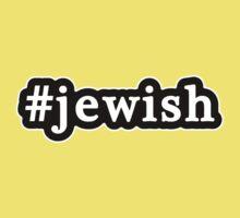 Jewish - Hashtag - Black & White Kids Clothes