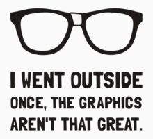Outside Graphics Not Great Kids Clothes