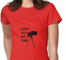 Shoot Film, Not Guns Womens Fitted T-Shirt