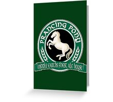 The Prancing Pony Greeting Card