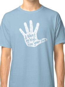 Hand to Face Classic T-Shirt