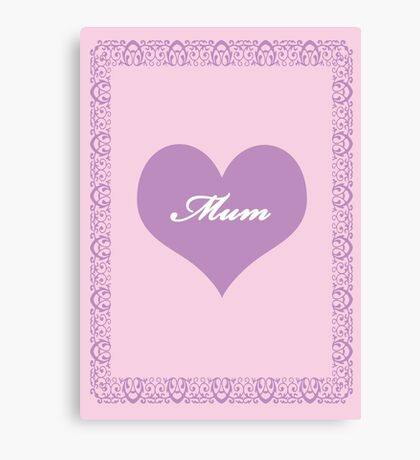 Mum Lilac Heart Canvas Print