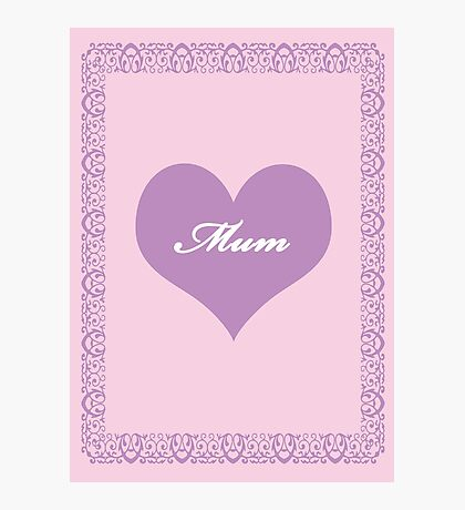 Mum Lilac Heart Photographic Print
