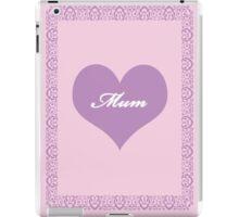 Mum Lilac Heart iPad Case/Skin