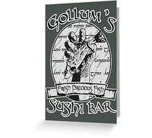 Gollum's Sushi Bar - Fresh Precious Fish Greeting Card
