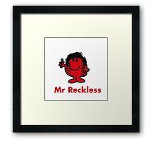 Mr Reckless Framed Print