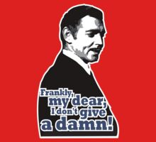 Frankly, my dear, I don't give a damn! by Max Alessandrini