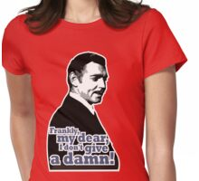 Frankly, my dear, I don't give a damn! Womens Fitted T-Shirt