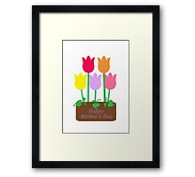 Happy Mother's Day Tulips Framed Print