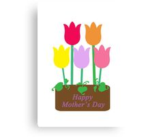 Happy Mother's Day Tulips Canvas Print