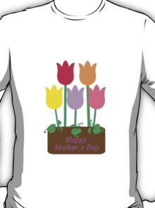 Happy Mother's Day Tulips T-Shirt